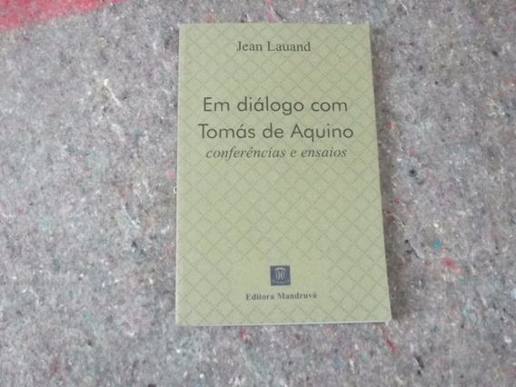 Livro - Em Diálogo Com Tomas De Aquino - Jean Lauand