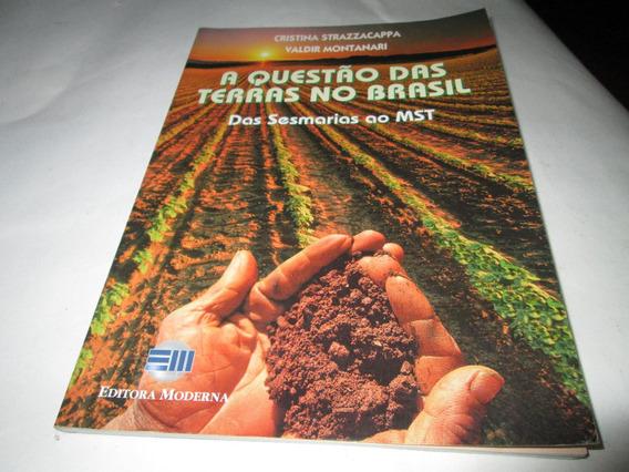 A Questão Das Terras Do Brasil Cristina Strazzacappa R.962