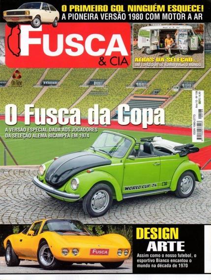 Fusca & Cia Nº108 Copa 1974 Vw Gol Ar 1980 Bianco Kombi
