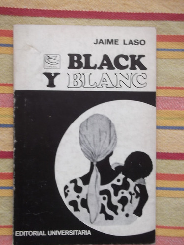 Black Y Blanc Jaime Laso 1970