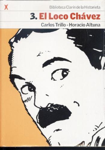 Imagen 1 de 2 de Biblioteca Clarín De La Historieta El Loco Chávez