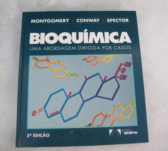Bioquímica - Abordagem Por Casos - Montgomery - 5ª Edição