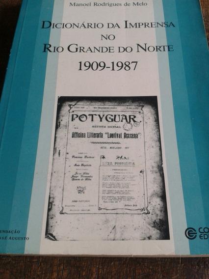 Rio Grande Do Norte - Dicionário Da Imprensa 1909 - 1987
