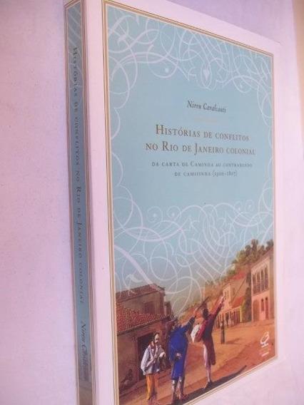 * Histórias Conflitos Rio Janeiro Colonial Nireu Cavalcanti