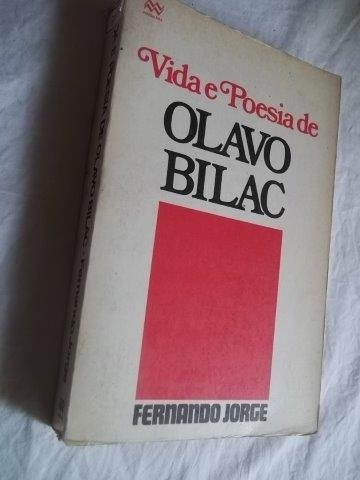 * Livro - Vida E Poesia De Olavo Bilac - Literatura Nacional