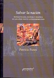 Salvar La Nacion-intelect.cultura.y Polit.años'20 Latinoamer