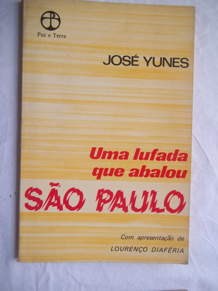 Uma Lufada Que Abalou São Paulo José Yunes Lourenço Diaféri