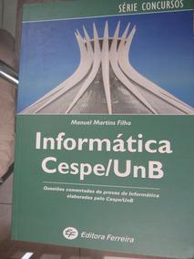 Informática - Série Concursos - 1ª Ed. Editora Ferreira