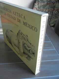 Libro Presencia Azteca Ciudad México De Fernando Pereznieto