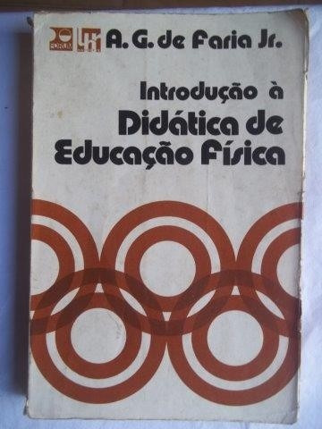 Introdução À Didática De Educação Física Alfredo Gomes Fari