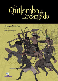 O Quilombo Do Encantado Marcos Mairton, Jabson Rodrigues