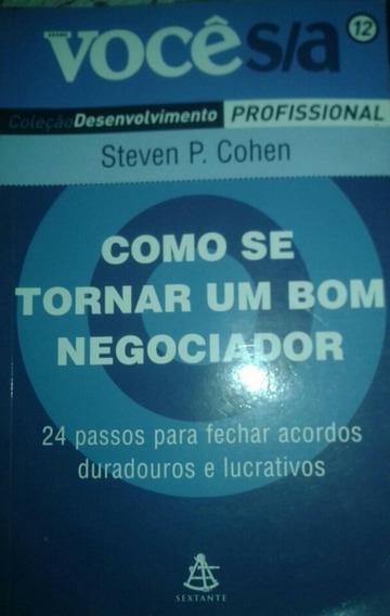 Como Se Tornar Um Bom Negociador Steven P.cohen