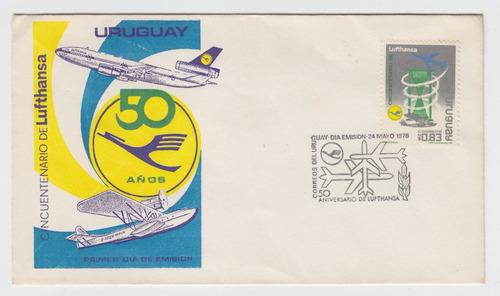 Dg- Uruguay Sobre 1er Dia Cincuentenario Lufthansa 1976