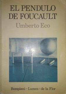 El Pendulo De Foucault - Umberto Eco 1ª Edición + Regalo