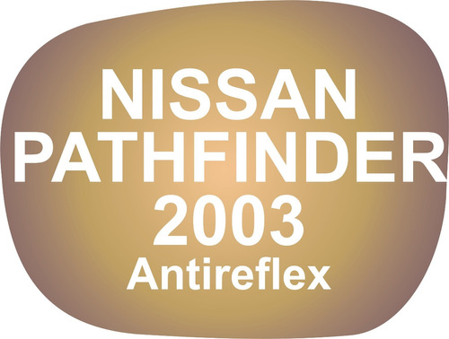 Vidrio Espejo Retrovisor Nissan Pathfinder 2003 Antireflex C