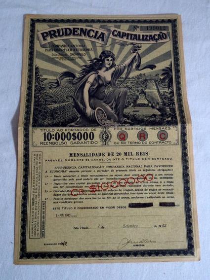 Apólice Da Prudencia Capitalização 1942*