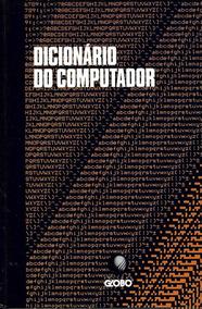 Livro Dicionário Do Computador - Uma Raridade