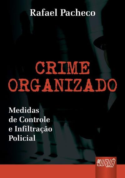 Crime Organizado - Rafael Pacheco