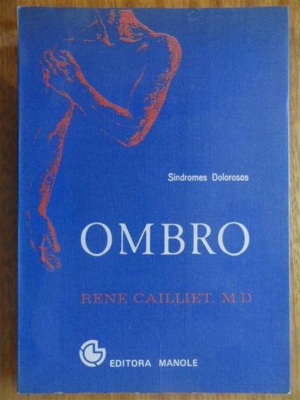 Ombro - Síndrome Dolorosos - Medicina - Saúde