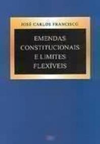 Emendas Constitucionais E Limites Flexíveis