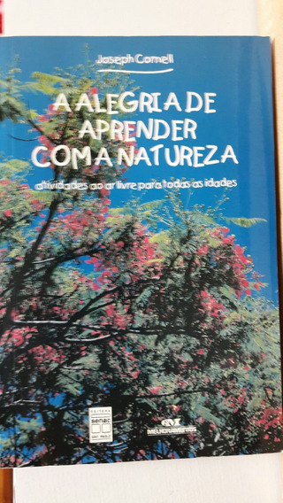 Livro - A Alegria De Aprender Com A Natureza - Cornell