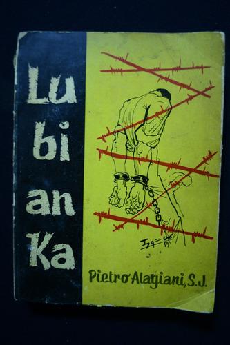 Lubianka Pietro Alagiani S J