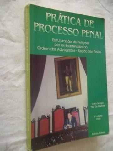 * Livro Prática De Processo Penal Caio Sergio Paz De Barros