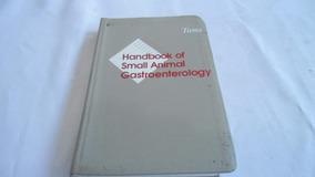 Livro Veterinario - Handbook Of Small Animal Gastroent.