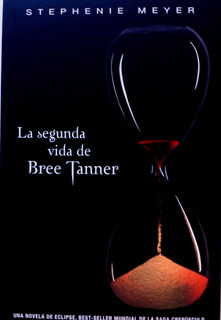 Libro La Segunda Vida De Bree Tanner Stephenie Meyer Nuevo