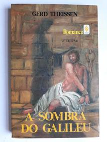 A Sombra Do Galileu - Gerd Theissen - 2ª Edição - 1991