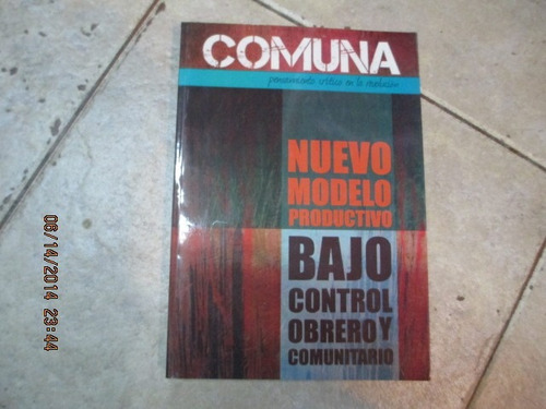 Revista Comuna Nº 3 - Nuevo Modelo Productivo