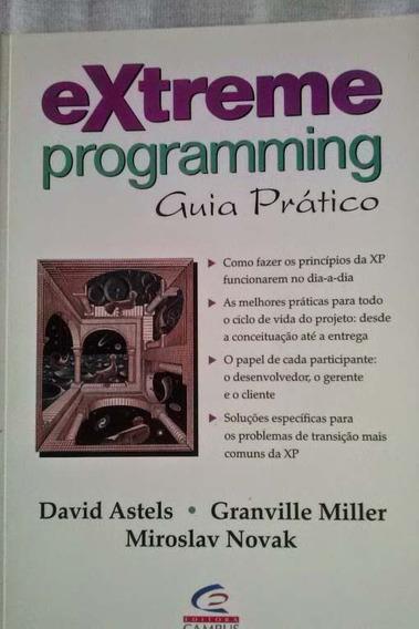 Livro Extreme Programming Guia Prático - David Astels & Outr