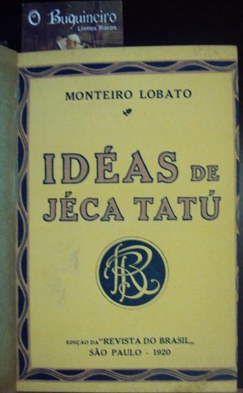 Idéias De Jeca Tatu - Monteiro Lobato - 2ª Edição