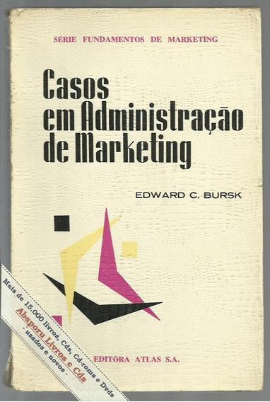 Casos Em Administração De Marketing E C Bursk