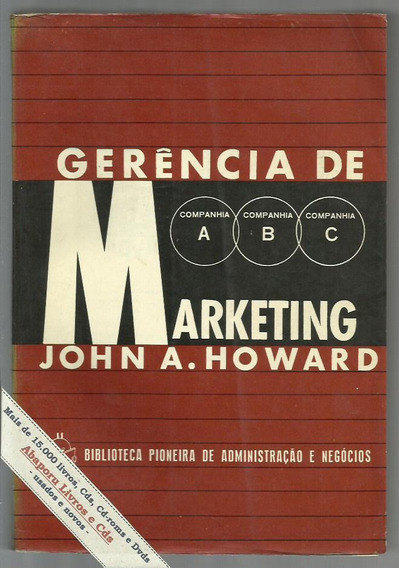 Livro Gerência De Marketing - John A. Howard