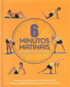 6 Minutos Matinais - Abdômen Definido (saúde)