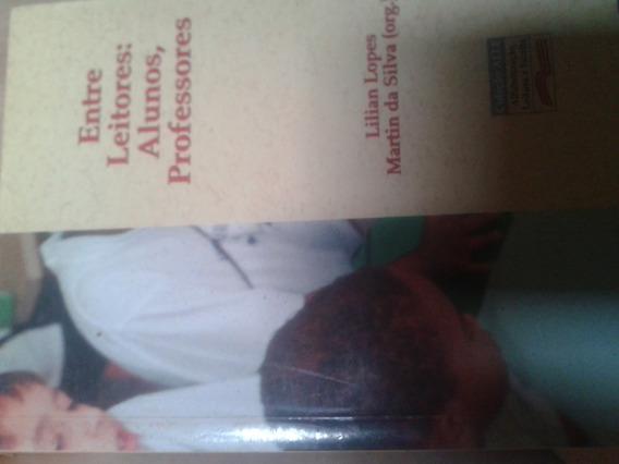 Entre Leitores:alunos, Professores. Lilian Lopes