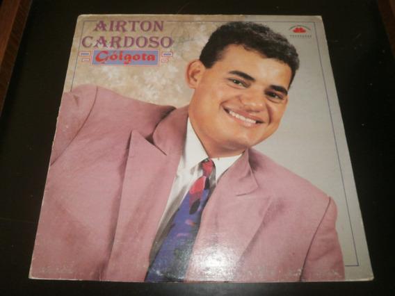 Lp Airton Cardoso - Gôlgota, Disco Vinil, Autografado, 1995