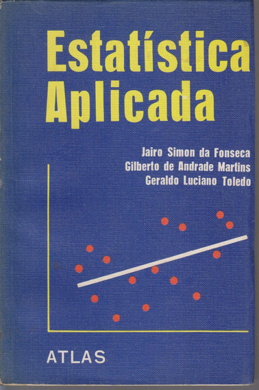Estatística Aplicada - Simon Fonseca, Martins, Toledo