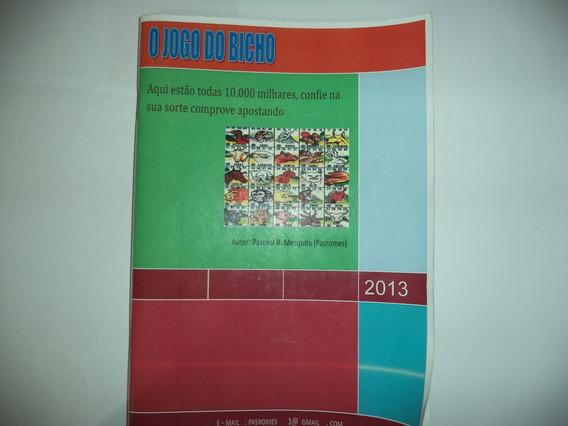 2 Livros: História Do Jogo Do Bicho E História Do Futebol.