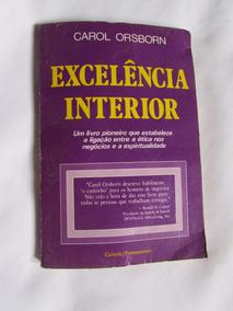 Livro: Excelência Interior - Carol Orsborn