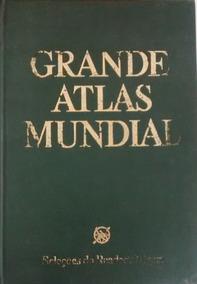 Grande Atlas Mundial - Seleções Do Reader