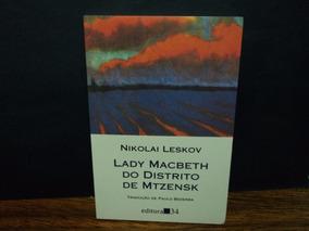 Livro: Lady Macbeth Do Distrito Mtzensk ( Nikolai Leskov )