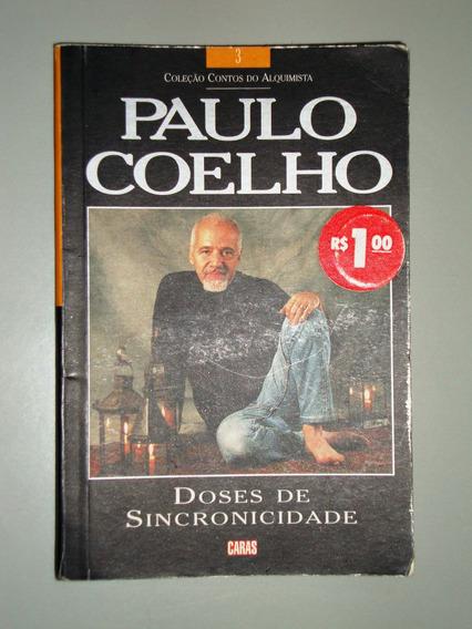 Livro Doses De Sincronicidade - Paulo Coelho