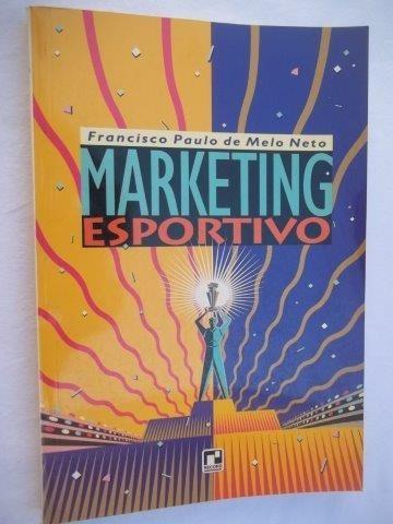 * Livro - Marketing Esportivo - Francisco Paulo De Melo Neto
