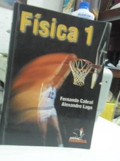 Livro - Física 1 Fernando Cabral E Alexandre Lago