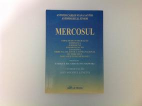 Livro: Mercosul Espaços De Integração, Soberania