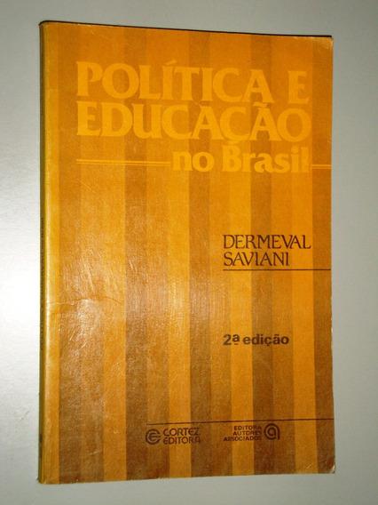 Livro Política E Educação No Brasil