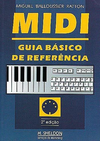 Livro Midi - Guia Básico De Referência 2ª Edição