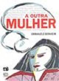 A Outra Mulher - Emmanuèle Bernheim